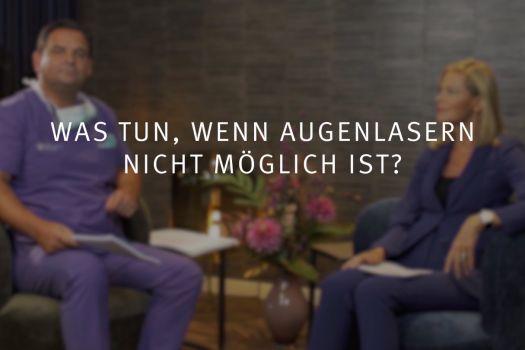 Teaserbild Ruge Interview 11: Was tun, wenn Augenlasern nicht möglich ist?