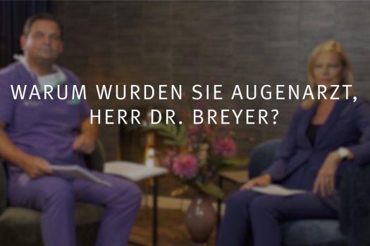 Teaserbild Ruge Interview 16: Warum wurden Sie Augenarzt, Herr Dr. Breyer?