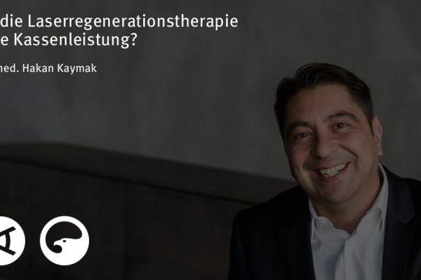 Teaserbild von [Vimeo]Dr. Kaymak: Ist die Laserregenerationstherapie eine Kassenleistung?