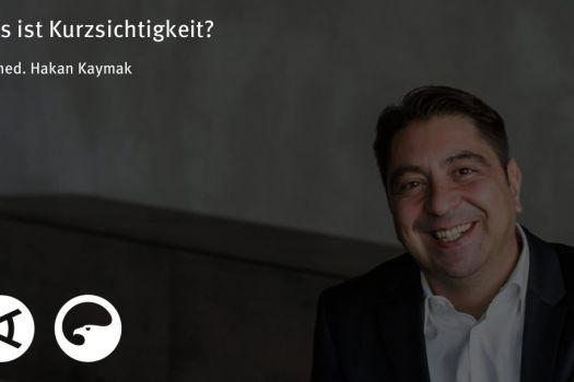 Teaserbild [Vimeo]Dr. Kaymak: Was ist Kurzsichtigkeit?