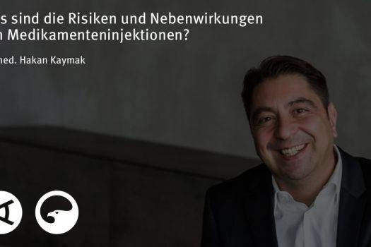 Teaserbild [Vimeo]Dr. Kaymak: Was sind die Risiken und Nebenwirkungen von Medikamenteninjektionen?