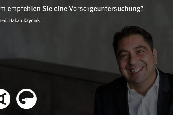Teaserbild von [Vimeo]Dr. Kaymak: Wem empfehlen Sie eine Vorsorgeuntersuchung?